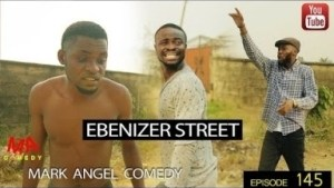 Video: Mark Angel Comedy – Ebenizer Street (Episode 145)
